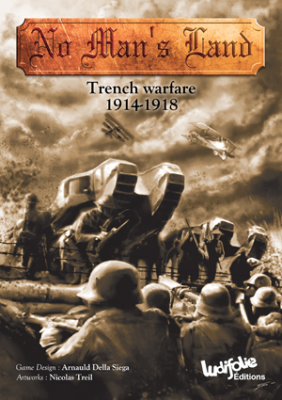 No Man's Land: Trench Warfare 1914-1918