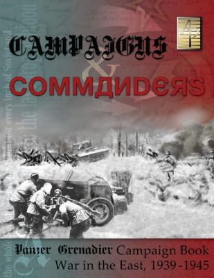 Panzer Grenadier: Campaigns and Commanders Vol 1: War in the East
