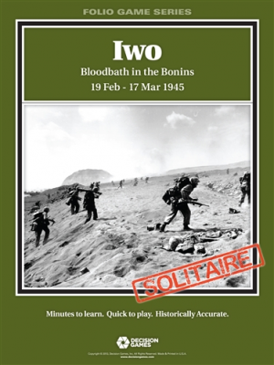 Iwo: Bloodbath in the Bonins 19 Feb - 17 Mar 1945