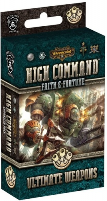 Warmachine: High Command - Faith and Fortune: Ultimate Weapons
