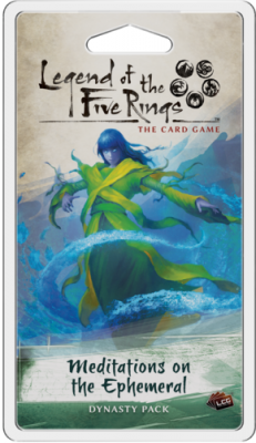 Legend of the Five Rings: The Card Game - Meditations on the Ephemeral Dynasty Pack