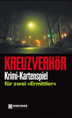 """Kreuzverhör: Krimi-Kartenspiel für zwei """"Ermittler"""""""
