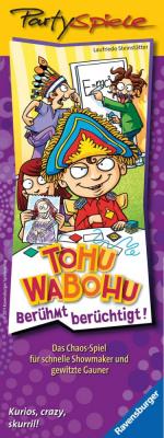 Tohuwabohu: Berühmt berüchtigt