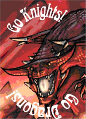 Go Knights! Go Dragons!