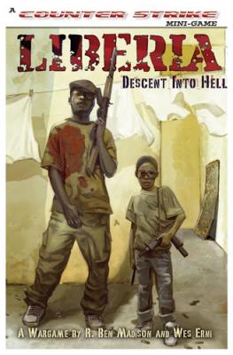 Liberia: Descent Into Hell; The Liberian Civil War 1989-1996