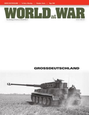 Famous Divisions: Gross Deutschland Panzer