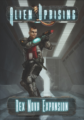 Alien Uprising: Rex Nova Expansion