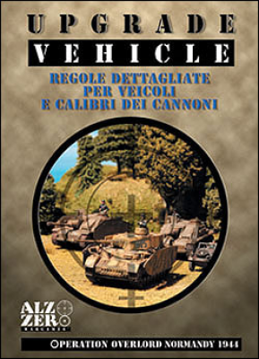 Operation Overlord - Upgrade Vehicle Supplement