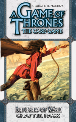 A Game of Thrones: The Card Game - Refugees of War