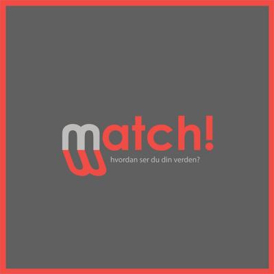 Match! - hvordan ser du din verden?