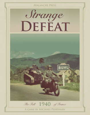 Strange Defeat:  The Fall of France, 1940