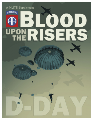 Blood Upon The Risers: D-Day