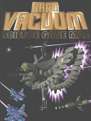 Hard Vacuum: Science Gone Mad