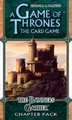 A Game of Thrones: The Card Game - The Banners Gather