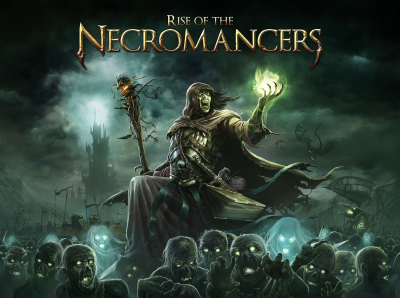 Rise of the Necromancers