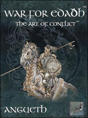 War for Edaðh: The Art of Conflict: Angueth