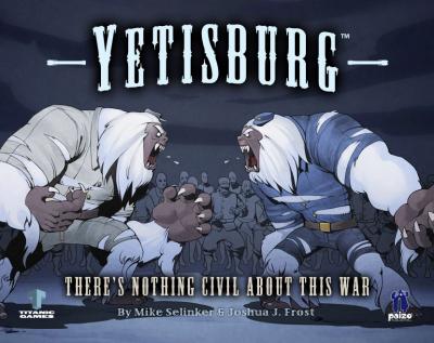 Yetisburg: Titanic Battles in History, Vol. 1