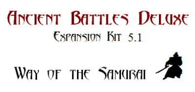 Ancient Battles Deluxe Expansion Kit 5.1: Way of the Samurai