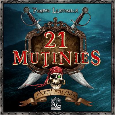 21 Mutinies Arrr! Edition