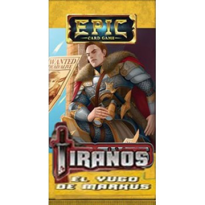Epic Card Game: Tiranos - El Yugo de Markus