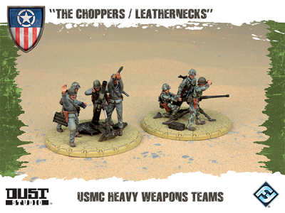 "Dust Tactics: USMC Heavy Weapons Teams - ""The Choppers / Leathernecks"""