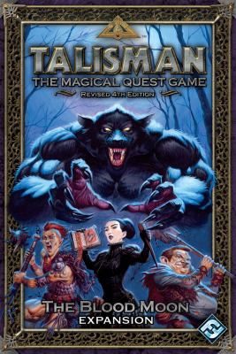 Talisman (fourth edition): The Blood Moon Expansion