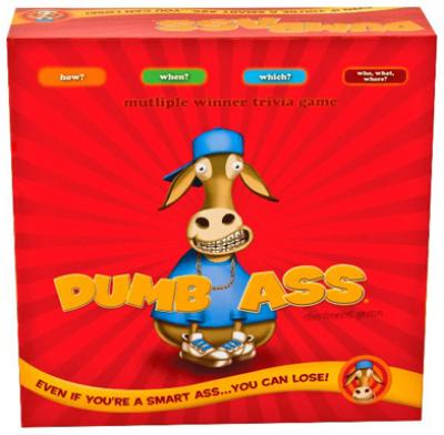 Dumb Ass