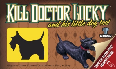 Kill Doctor Lucky... and His Little Dog, Too!