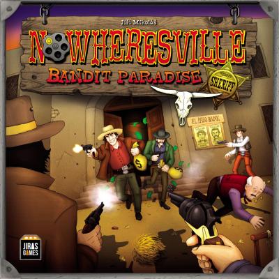 Nowheresville: Bandit Paradise