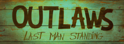 Outlaws: Last Man Standing