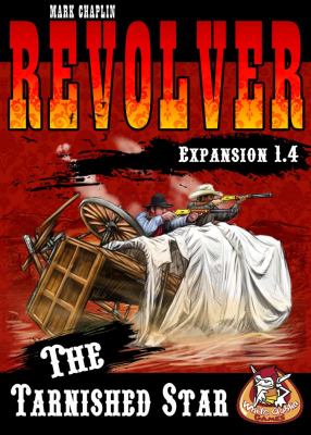 Revolver Expansion 1.4: The Tarnished Star