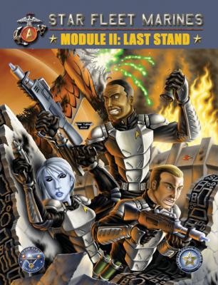 Star Fleet Marines: Module II: Last Stand