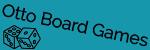 Otto Board Games